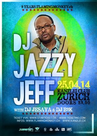 9. YEARS FLAMINGMONKEY.CH - DJ Jazzy Jeff (USA)