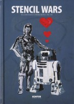 Stencil Wars - The Ultimate Book Of Star Wars Inspired StreetArt