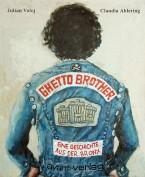 Ghetto Brother - Eine Geschichte Aus Der Bronx