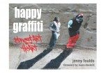 Happy Graffiti - Street Art with Heart