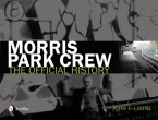 Morris Park Crew - The Official history