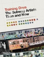 Training Days - The Subway Artists Then And Now