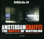 Amsterdam Graffiti - The War of Waterloo